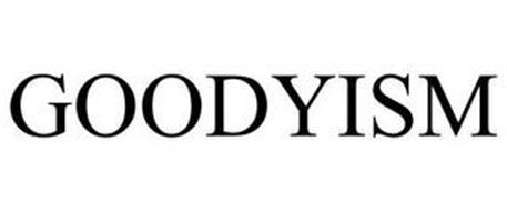 GOODYISM