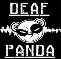DEAF PANDA