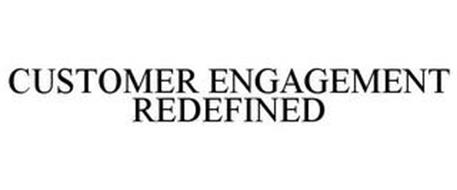 CUSTOMER ENGAGEMENT REDEFINED