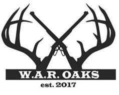W.A.R. OAKS EST. 2017