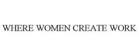 WHERE WOMEN CREATE WORK