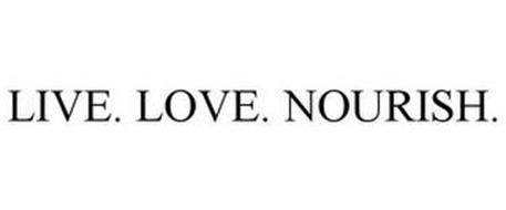 LIVE. LOVE. NOURISH.