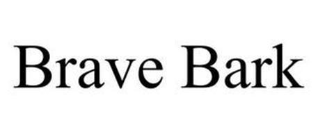 BRAVE BARK