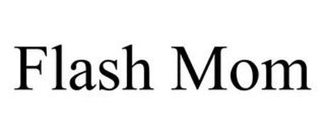 FLASH MOM
