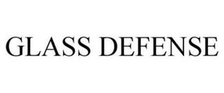 GLASS DEFENSE