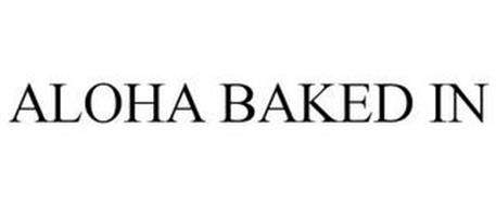 ALOHA BAKED IN