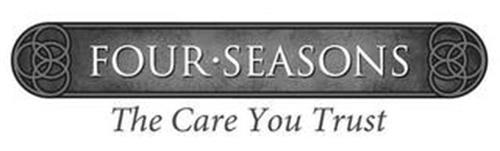 FOUR · SEASONS THE CARE YOU TRUST