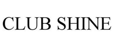 CLUB SHINE