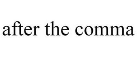 AFTER THE COMMA