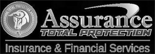 TOTAL PROTECTION A ASSURANCE TOTAL PROTECTION INSURANCE & FINANCIAL SERVICES