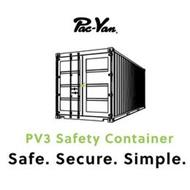 PAC-VAN PV3 SAFETY CONTAINER SAFE. SECURE. SIMPLE.
