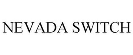 NEVADA SWITCH
