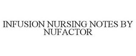 INFUSION NURSING NOTES BY NUFACTOR