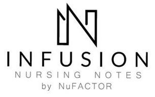 N INFUSION NURSING NOTES BY NUFACTOR