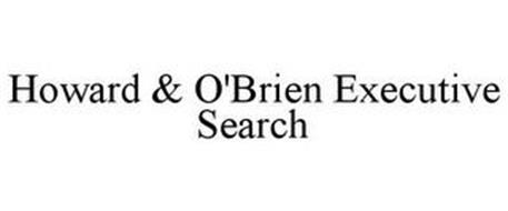 HOWARD & O'BRIEN EXECUTIVE SEARCH