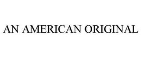AN AMERICAN ORIGINAL