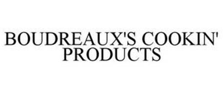 BOUDREAUX'S COOKIN' PRODUCTS