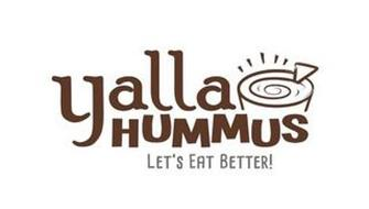 YALLA HUMMUS LET'S EAT BETTER