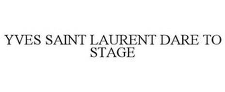 YVES SAINT LAURENT DARE TO STAGE