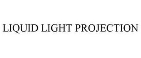 LIQUID LIGHT PROJECTION