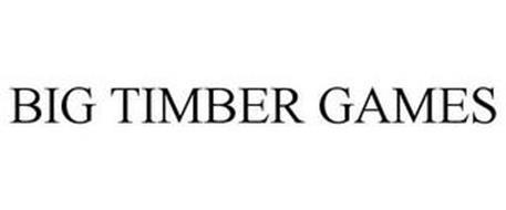 BIG TIMBER GAMES