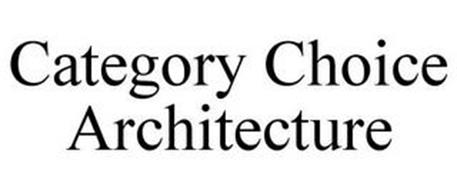 CATEGORY CHOICE ARCHITECTURE