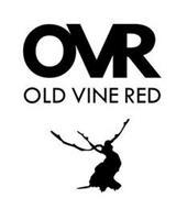 OVR OLD VINE RED
