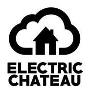 ELECTRIC CHATEAU
