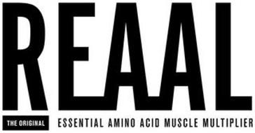 REAAL THE ORIGINAL ESSENTIAL AMINO ACID MUSCLE MULTIPLIER