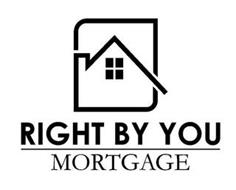RIGHT BY YOU MORTGAGE