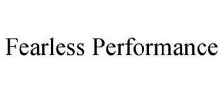FEARLESS PERFORMANCE