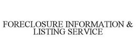 FORECLOSURE INFORMATION & LISTING SERVICE