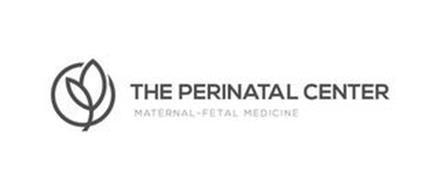 THE PERINATAL CENTER MATERNAL-FETAL MEDICINE