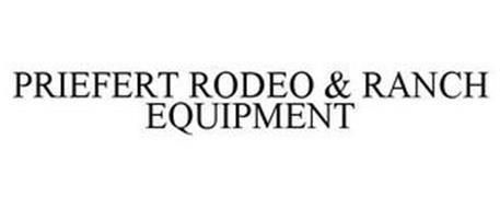 PRIEFERT RODEO & RANCH EQUIPMENT