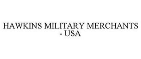 HAWKINS MILITARY MERCHANTS  USA
