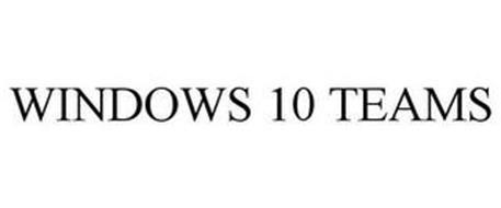 WINDOWS 10 TEAMS