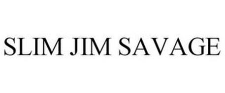 SLIM JIM SAVAGE