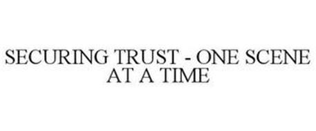 SECURING TRUST - ONE SCENE AT A TIME