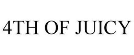4TH OF JUICY