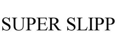 SUPER SLIPP