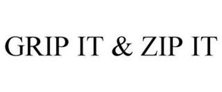 GRIP IT & ZIP IT