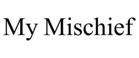 MY MISCHIEF