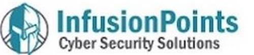 INFUSIONPOINTS CYBER SECURITY SOLUTIONS