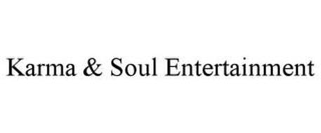 KARMA & SOUL ENTERTAINMENT
