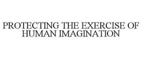 PROTECTING THE EXERCISE OF HUMAN IMAGINATION