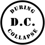 DURING D.C. COLLAPSE