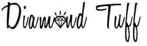 DIAMOND TUFF