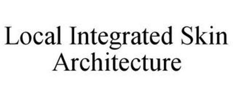 LOCAL INTEGRATED SKIN ARCHITECTURE