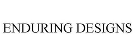 ENDURING DESIGNS