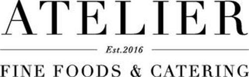 ATELIER EST.2016 FINE FOODS & CATERING